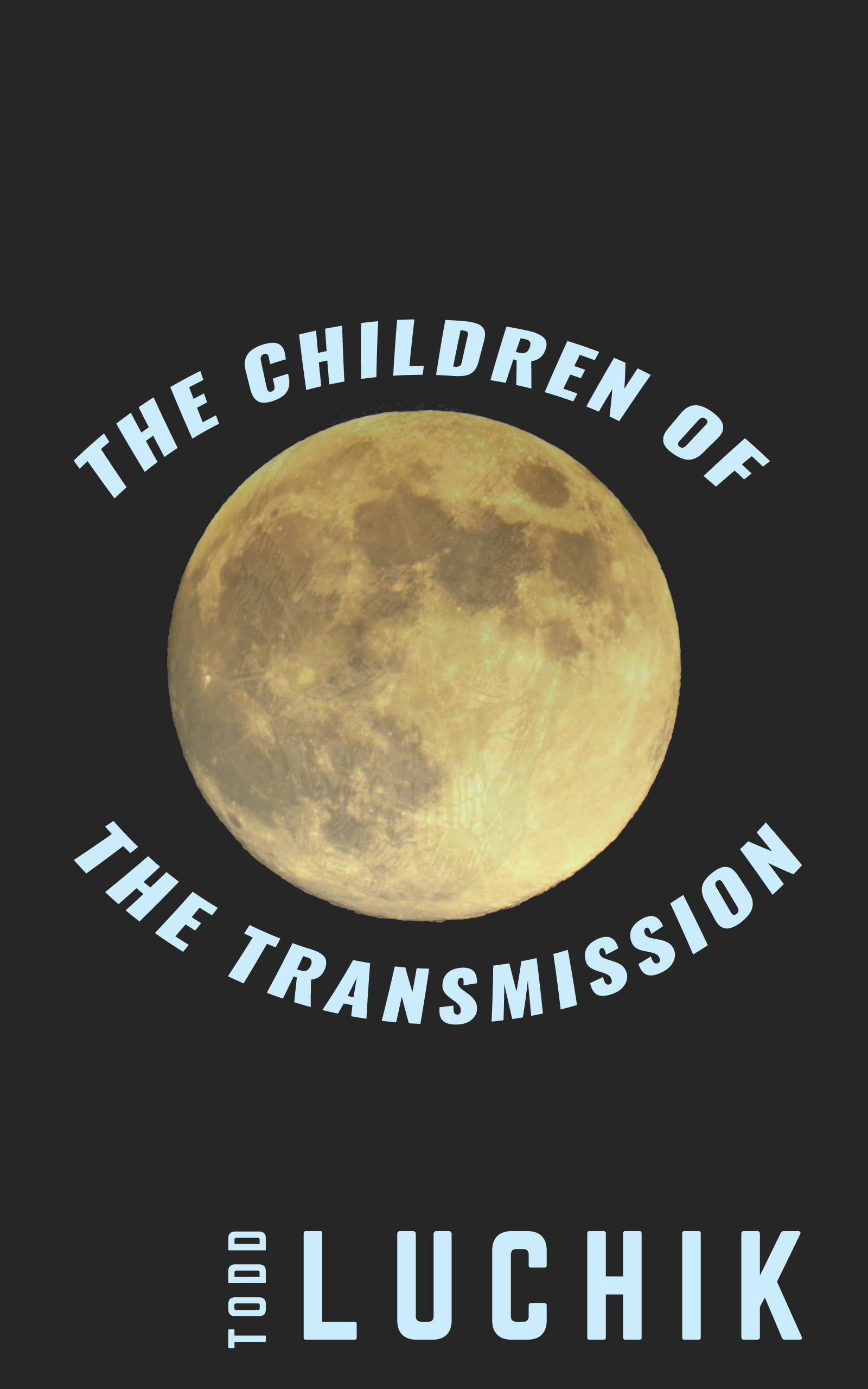 The Children of the Transmission
